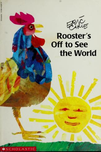 Cover of: Rooster's Off to See the World | Eric Carle