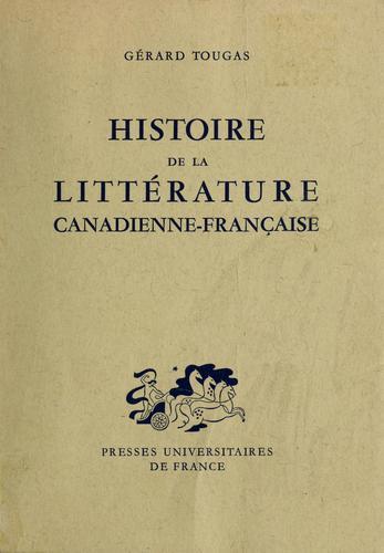 Download Histoire de la littérature canadienne-française