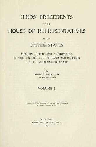 Download Hinds' precedents of the House of Representatives of the United States