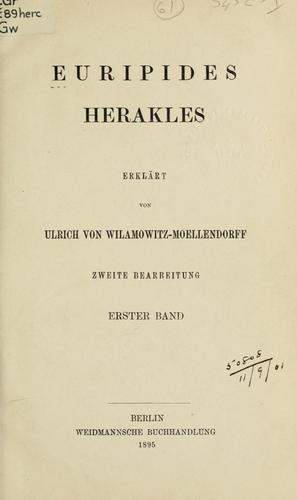 Herakles;/cerklärt von Ulrich von Wilamowitz-Moellendorff