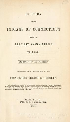 Download History of the Indians of Connecticut from the earliest known period to 1850