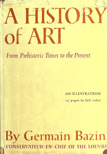 A history of art from prehistoric times to the present