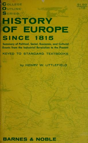 History of Europe since 1815 by Henry Wilson Littlefield