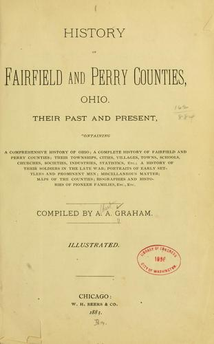 Download History of Fairfield and Perry counties, Ohio.