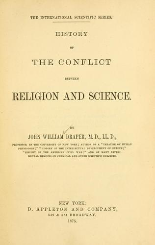 History of the conflict between religion and science.