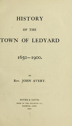 Download History of the town of Ledyard, 1650-1900.