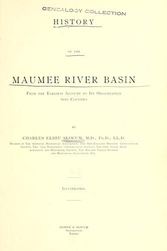 Download History of the Maumee River basin from the earliest account to its organization into counties