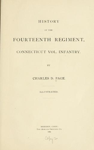Download History of the Fourteenth Regiment, Connecticut Vol. Infantry.