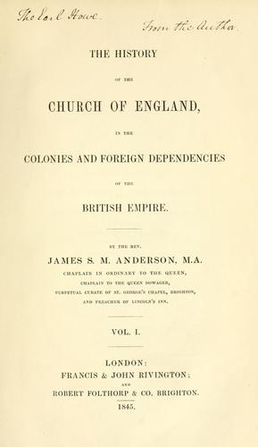 Download The history of the Church of England in the colonies and foreign dependencies of the British Empire