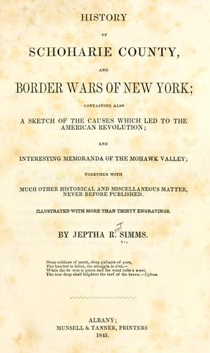 History of Schoharie county and border wars of New York
