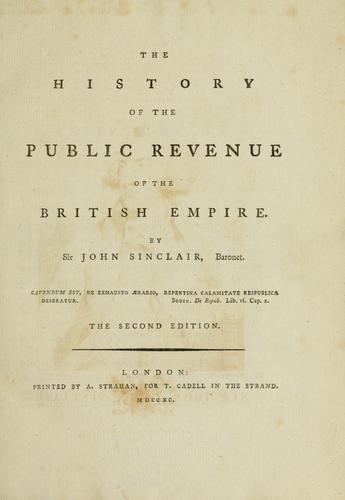 Download The history of the public revenue of the British Empire