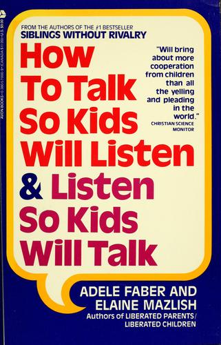Download How to talk so kids will listen & listen so kids will talk