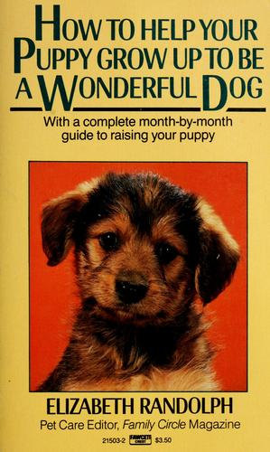 How to help your puppy grow up to be a wonderful dog