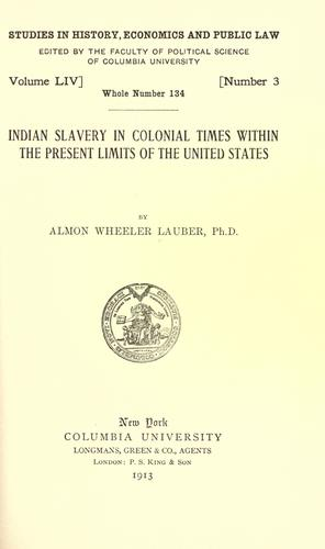 Download Indian slavery in colonial times within the present limits of the United States