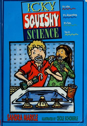 Download Icky, squishy science