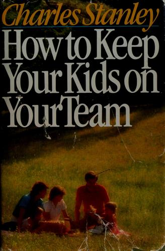 Download How to keep your kids on your team