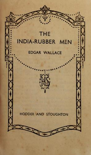 The India-rubber men.