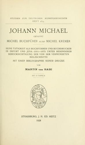 Download Johann Michael genannt Michel Buchfürer alias Michel Kremer.