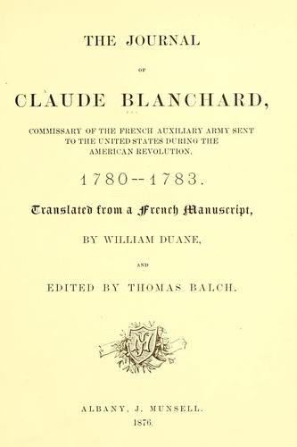 The journal of Claude Blanchard