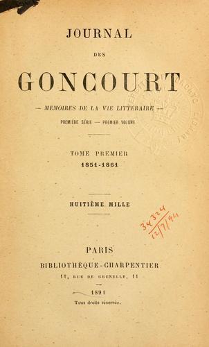Journal des Goncourt – Mémoires de la vie littéraire.