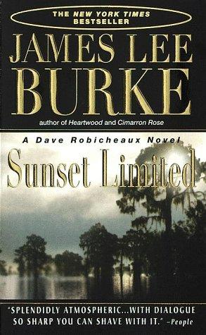 Sunset Limited (Dave Robicheaux Mysteries)