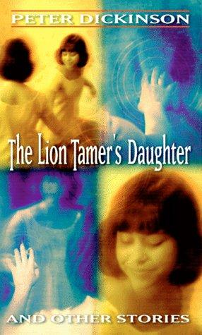 The Lion Tamer's Daughter and Other Stories (Laurel-Leaf Books)