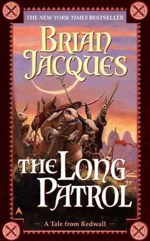 The Long Patrol (Redwall, Book 10)