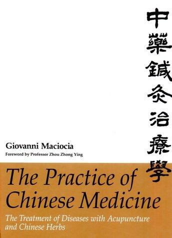 Download The practice of Chinese medicine =