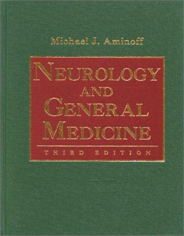 Neurology and General Medicine