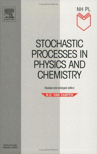 Download Stochastic processes in physics and chemistry