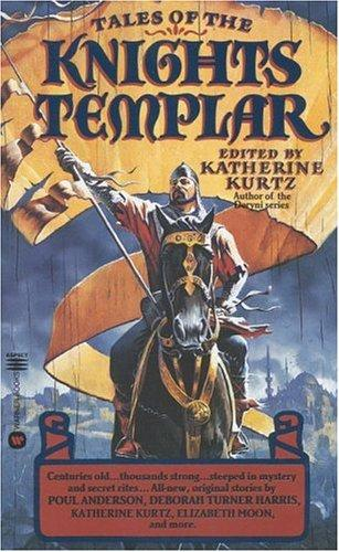 Tales of the Knights Templar by Katherine Kurtz