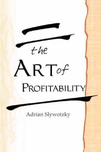 The Art of Profitability by Adrian Slywotzky