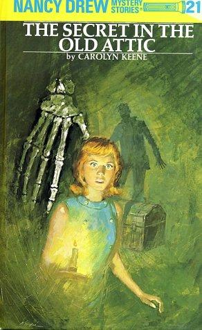 Download The Secret in the Old Attic (Nancy Drew Mystery Stories, No 21)