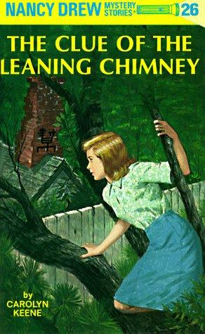 The Clue of the Leaning Chimney (Nancy Drew)