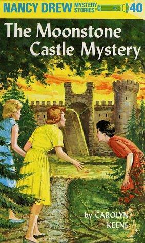 The Moonstone Castle Mystery (Nancy Drew)