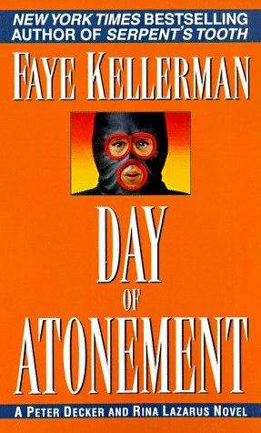 Day of Atonement (Peter Decker & Rina Lazarus Novels)