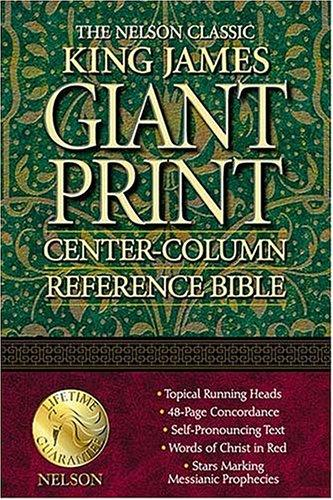 Nelson Classic Giant Print Center-Column Reference Bible
