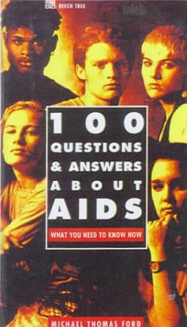 Download 100 Questions & Answers About AIDS
