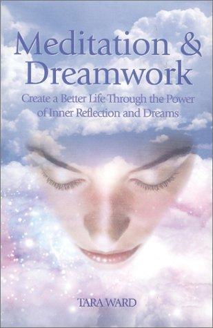 Meditation & Dreamwork