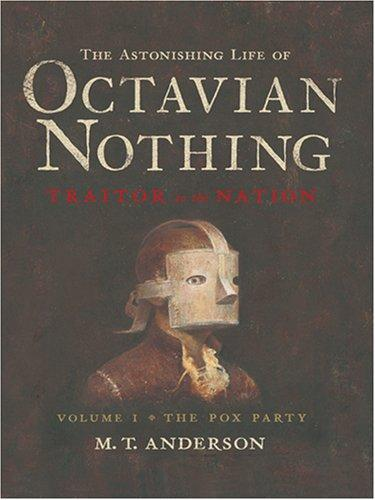 Download The Astonishing Life of Octavian Nothing, Traitor to the Nation
