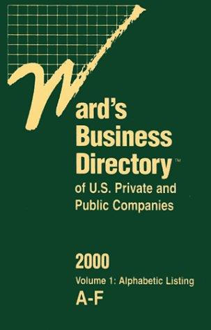 Download Ward's Business Directory of U.S. Private and Public Companies 2000