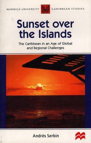 Download Sunset Over the Islands (Warwick University Caribbean Studies)