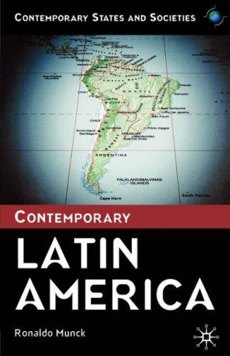 Download Contemporary Latin America (Contemporary States and Societies)
