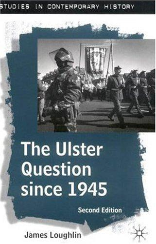 Download The Ulster Question Since 1945