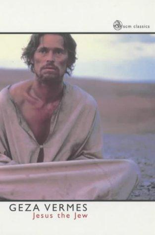 Jesus the Jew (SCM Classics), Vermes, Geza