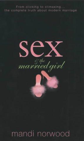 Sex and the Married Girl