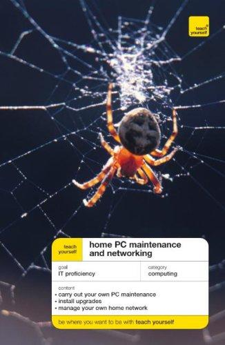 Teach Yourself Home PC Maintenance and Networking