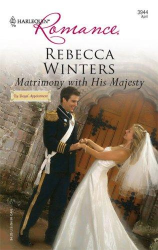 Download Matrimony With His Majesty (Harlequin Romance)