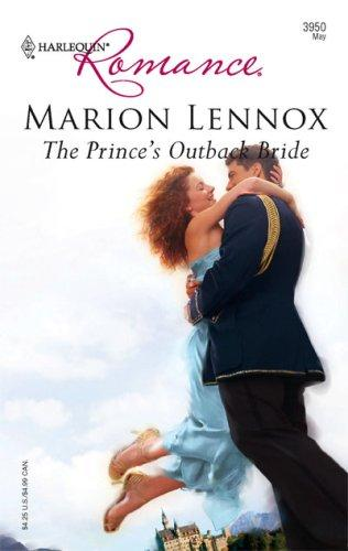 Download The Prince's Outback Bride (Harlequin Romance)