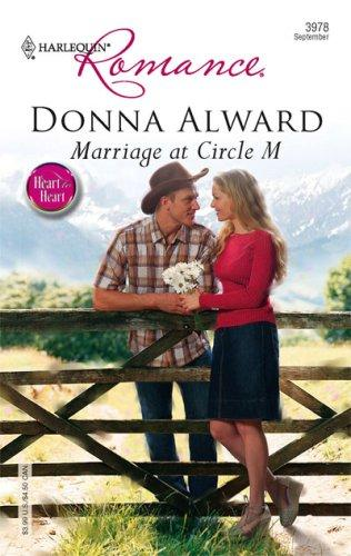 Marriage At Circle M (Harlequin Romance)
